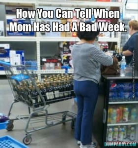 funny-picture-how-you-can-tell-if-mom-had-a-bad-week