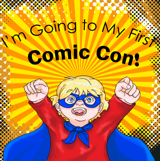 Childrens book about first comic con