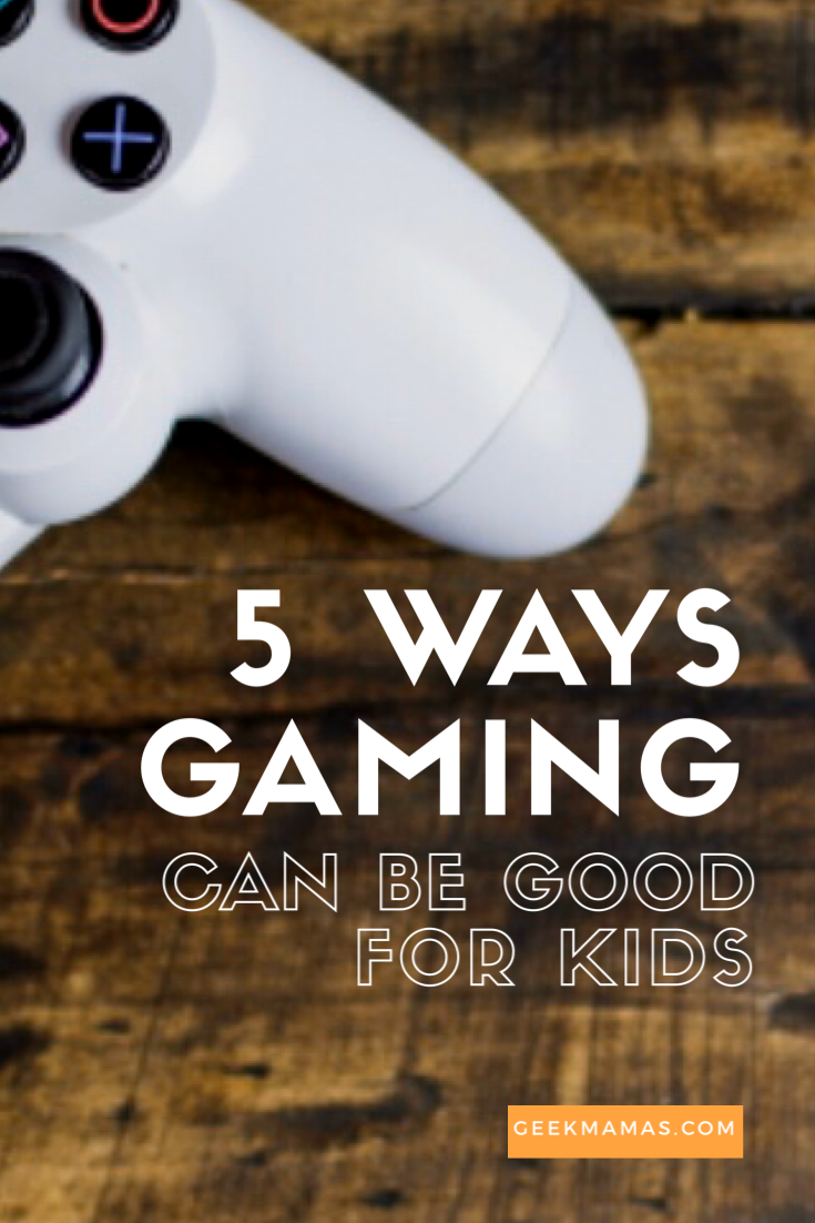 how gaming can be good for kids