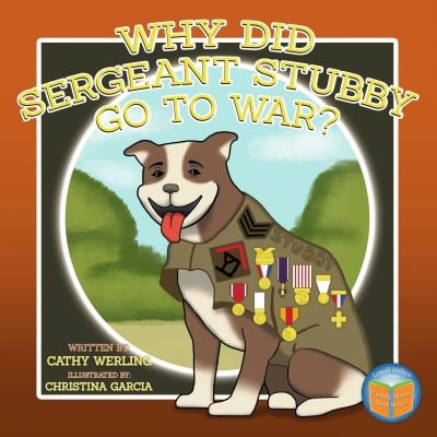 Why Did Sergeant Stubby go to war book cover