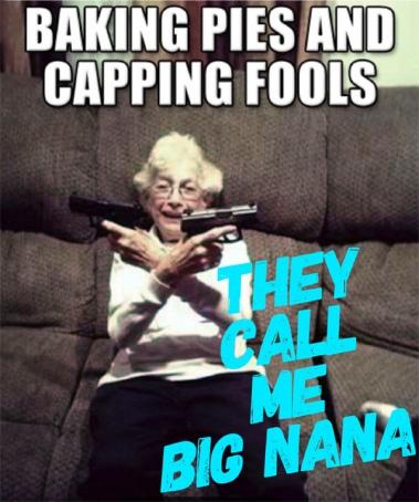 They call me big nana