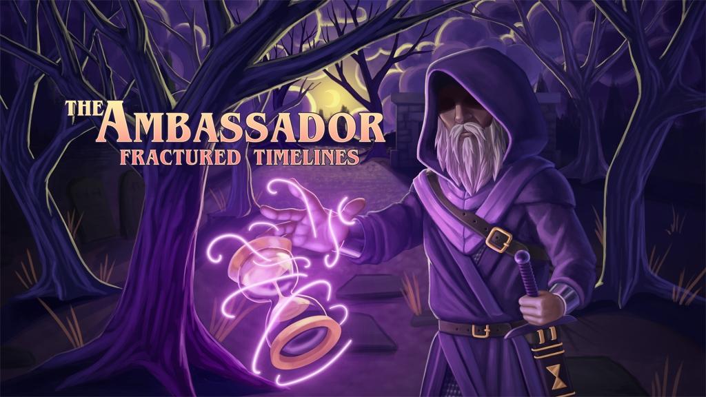 The ambassador fractured timelines game
